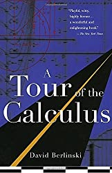 A Tour of the Calculus by David Berlinski (1997-01-28)