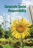Corporate Social Responsibility (Opposing Viewpoints (Hardcover))