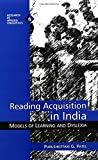 Reading Acquisition in India: Models of Learning and Dyslexia (Research in Applied Linguistics)