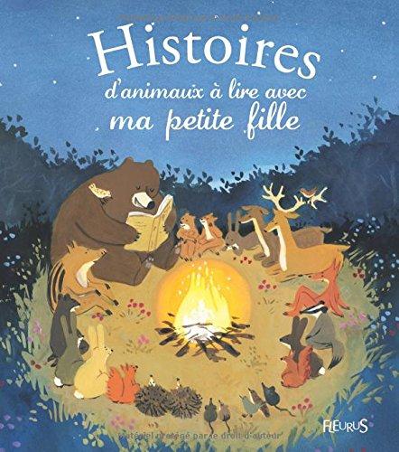 Histoires d'animaux  lire avec ma petite fille