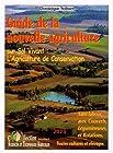 Guide de la nouvelle agriculture sur sol vivant - L'agriculture de conservation : Sans labour, avec couverts, légumineuses et rotations