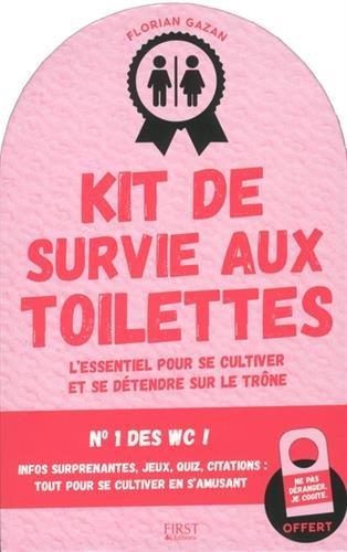 Kit de survie aux toilettes NE par Florian GAZAN