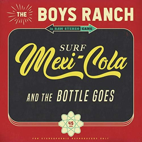 Mexicola (And the Bottle Goes) -