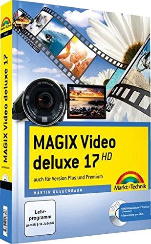 MAGIX Video deluxe 17 - mit Videomaterial zum Üben: Das farbige Handbuch: auch für  Version Plus und Premium Deluxe Camcorder