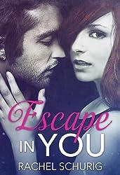 Escape In You (English Edition)