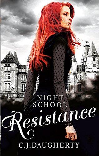 Night School: Resistance: Number 4 in series -