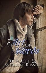 The Art Of Words by RJ Scott (2013-06-07)