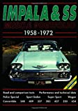 Impala and SS Muscle Portfolio 1958-1972 (Brooklands Books Road Test Series): A Compilation of Road and Comparison Tests, Specification and ... (The Brooklands Musclecar Portfolio Series)