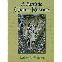 Patristic Greek Reader, A