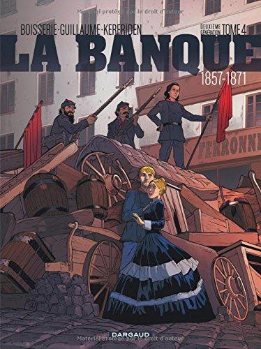 La banque, Tome 4 : Le pactole de la Commune