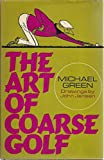 The Art of Coarse Golf