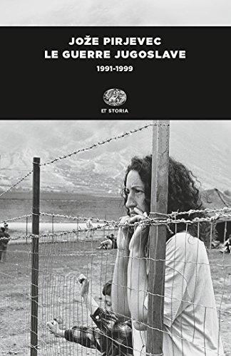 Le guerre jugoslave: 1991-1999 (Einaudi tascabili. Storia Vol. 1035)