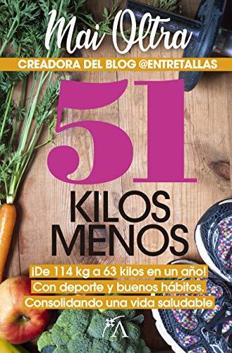 51kg menos por Mai Oltra