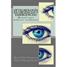 Oftalmologia en Urgencias y Emergencias: Manual para medicos residentes