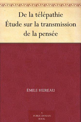 Couverture du livre De la télépathie Étude sur la transmission de la pensée