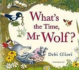 Telecharger Livres What s the Time Mr Wolf (PDF,EPUB,MOBI) gratuits en Francaise