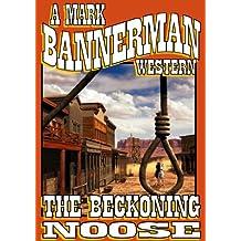 THE BECKONING NOOSE