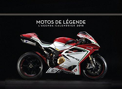 L'agenda-Calendrier Motos de légende 2016