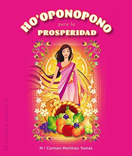 Ho'oponopono para la prosperidad + cartas (CARTOMANCIA) por Mª CARMEN MARTÍNEZ TOMÁS