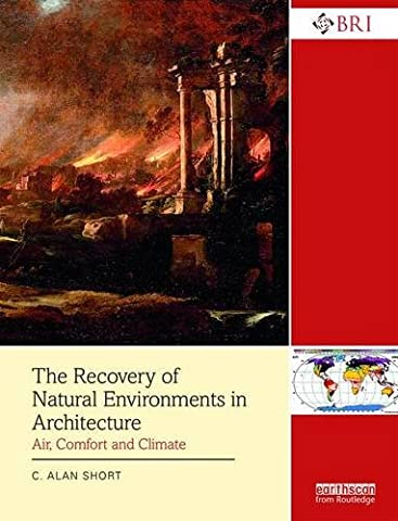 The Recovery of Natural Environments in Architecture: Air, Comfort and