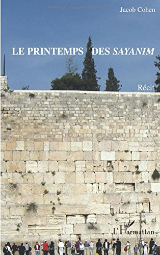 Le printemps des sayanim par Jacob Cohen