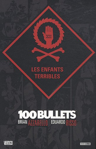 100 Bullets, Tome 12 : Les enfants terribles