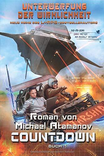 ung der Wirklichkeit Buch 1): LitRPG-Serie ()