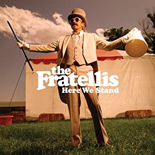 Here We Stand [Import anglais] by The Fratellis (B0017VSCGA) | Amazon Products