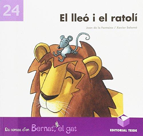 Bernat el Gat. el Lleo I el Ratoli - 9788430702213