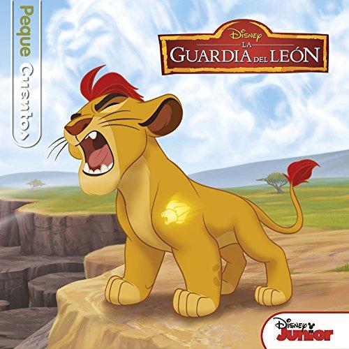 La Guardia del León. Pequecuentos (Disney. La guardia del león) por Disney