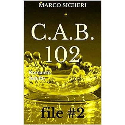 C.a.b. 102 - File #2