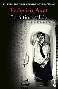 La última salida par  Federico Axat