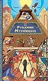 """Afficher """"La pyramide mystérieuse"""""""