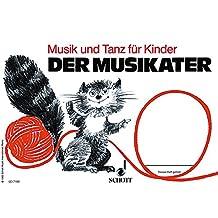 Musik und Tanz für Kinder, Der Musikater (Musik und Tanz für Kinder - Erstausgabe)