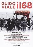 Il 68. Contro l'universita-Il Sessantotto tra rivoluzione e restaurazione. Con Poster