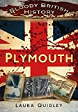 Bloody British History Plymouth