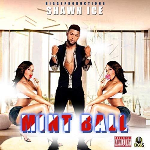 Mint Ball [Explicit] -