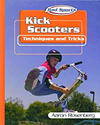 Kick Scooters: Techniques and Tricks