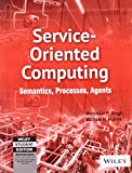 Service-Oriented Computing: Semantics, Processes, Agents