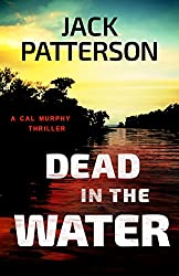 Dead in the Water (A Cal Murphy Thriller Book 4) (English Edition)