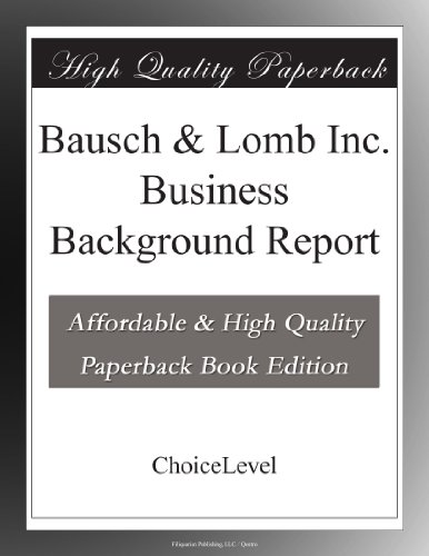 bausch-lomb-inc-business-background-report