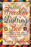 Best American Girl Quilts - The Freedom Quilting Bee: Folk Art and the Review