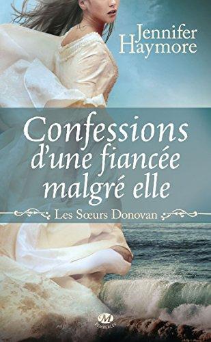 Confessions d'une fiancée malgré elle: Les Soeurs Donovan, T1 par Jennifer Haymore