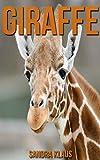 Kinderbuch: Erstaunliche Fakten & Bilder über Giraffe