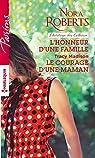 L'honneur d'une famille - Le courage d'une maman par Roberts