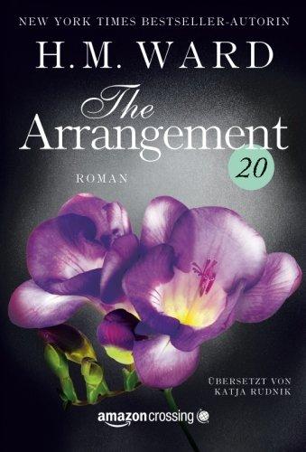 Preisvergleich Produktbild The Arrangement 20 (Die Familie Ferro, Band 20)