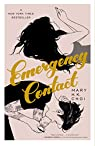 Emergency Contact par Mary H. K. Choi