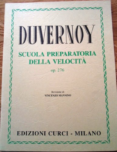Scuola preparatoria della velocit. Op. 276. Pianoforte. Revisione di Vincenzo Mannino
