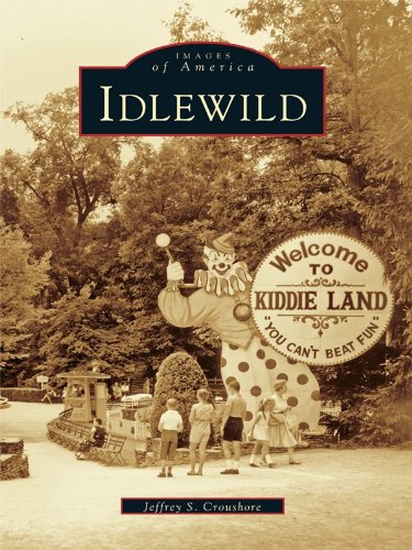 Idlewild Park (Idlewild (Images of America) (English Edition))