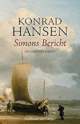 Simons Bericht: Historischer Roman (hist. Romane)